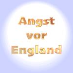 Angst vor England - Anglophobie