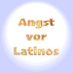 Angst vor Latinos, Lateinamerika - Cringophobie