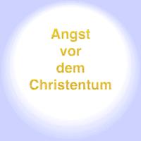 Christophobie - Angst vor dem Christentum