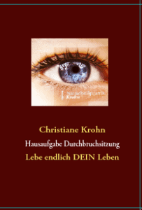 Durchbruchsitzung Arbeitsbuch Naturheilpraxis Krohn