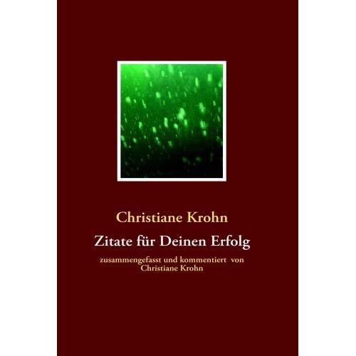 Zitate für deinen Erfolg - Christiane Krohn